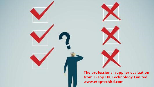 supplier evaluation E-Top HK Technology Limited
